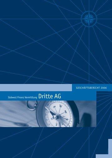 Südwest Finanz Vermittlung Dritte AG GESCHÄFTSBERICHT 2006