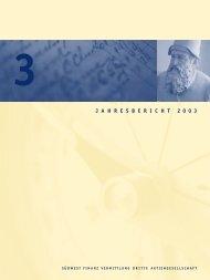 J A H R E S B E R I C H T 2 0 0 3 - Südwest Finanz Vermittlung ...