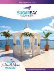 Banquet Menus 2011 Banquet Menus 2011 - Sugar Bay Resort & Spa