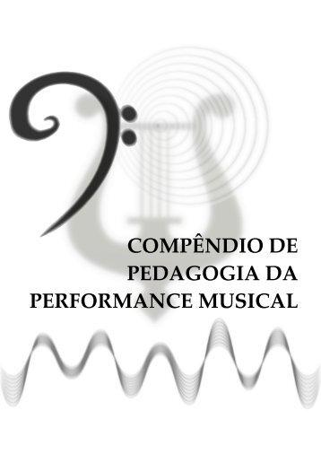 compêndio de pedagogia da performance musical - Curso de ...