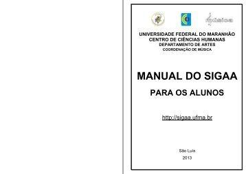 MANUAL DO SIGAA para Alunos - Curso de Música - Universidade ...