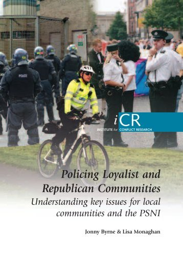 Policing in Loyalist and Republican communities - Community ...