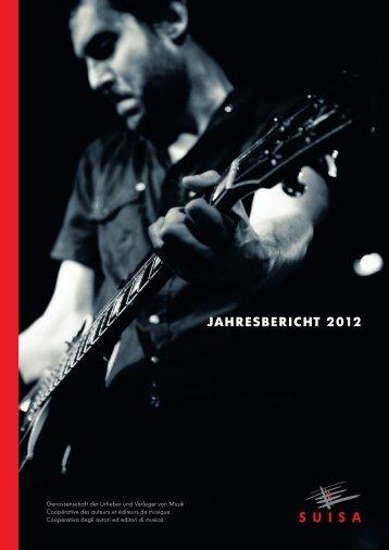 Jahresbericht 2012 - Suisa