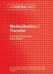 Allgemeine Kriterien (Multiplikation/Transfer) - Suisse Balance