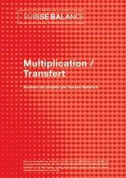 Multiplication / Transfert - Suisse Balance