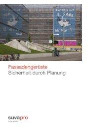Fassadengerüste, Sicherheit durch Planung - SuvaPro - Suissetec
