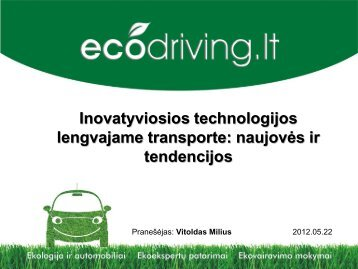 Inovatyviosios technologijos lengvajame transporte: naujovės ir ...