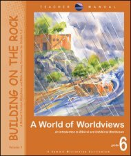 Worldview Teacher Manual samples - Summit Ministries