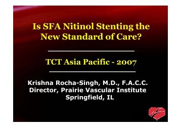 Is SFA Nitinol Stenting the New Standard of Care? - summitMD.com
