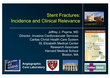 Stent Fractures: Incidence and Clinical Relevance - summitMD.com