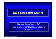 Biodegradable Stents Maurice Buchbinder, MD - summitMD.com