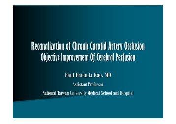Recanalization of Chronic Carotid Artery Occlusion - summitMD.com