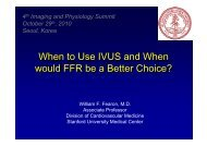 When to Use IVUS and When would FFR be a ... - summitMD.com