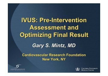 IVUS: Pre-Intervention Assessment and Optimizing ... - summitMD.com