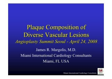Plaque Composition of Diverse Vascular Lesions - summitMD.com