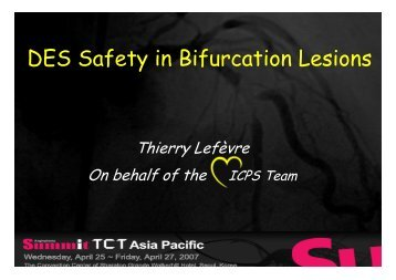 DES Safety in Bifurcation Lesions - summitMD.com