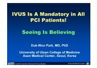 IVUS Is A Mandatory in All PCI Patients! Seeing Is ... - summitMD.com