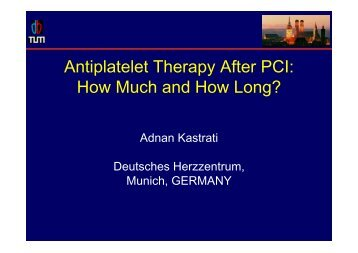 Antiplatelet Therapy After PCI: How Much and How ... - summitMD.com
