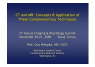 CT and MR: Concepts & Application of These ... - summitMD.com