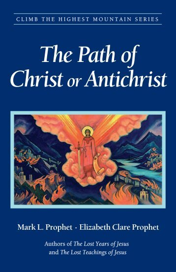 The Path of Christ or Antichrist - Summit University Press