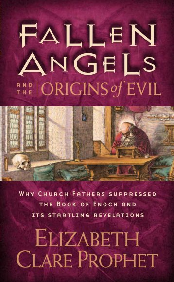 Fallen Angels and the Origins of Evil - Summit University Press