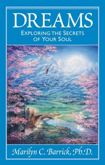 Dreams: Exploring the Secrets of Your Soul - Summit University Press