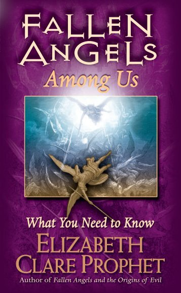 Fallen Angels Among Us - Summit University Press