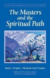 The Masters and the Spiritual Path - Summit University Press