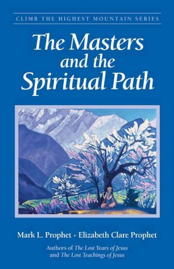 The Masters and the Spiritual Path - Summit University Press