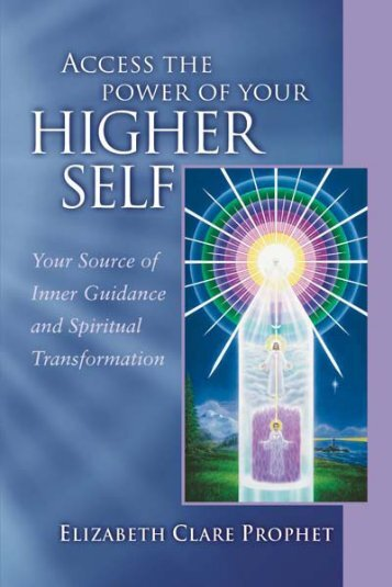 Access the Power of Your Higher Self - Summit University Press