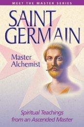 Saint Germain: Master Alchemist - Summit University Press