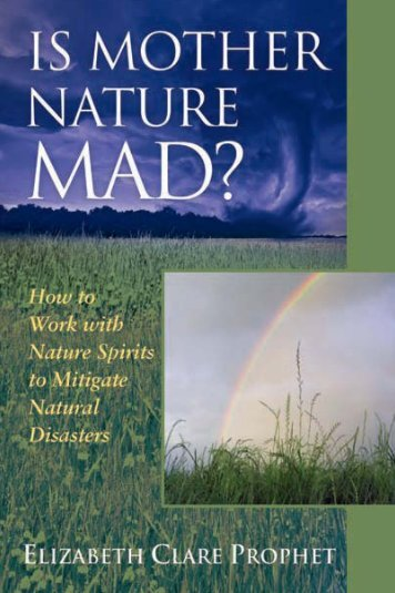 Is Mother Nature Mad? - Summit University Press
