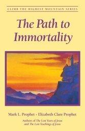 The Path to Immortality - Summit University Press