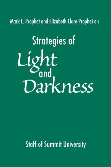 Strategies of Light and Darkness - Summit University Press