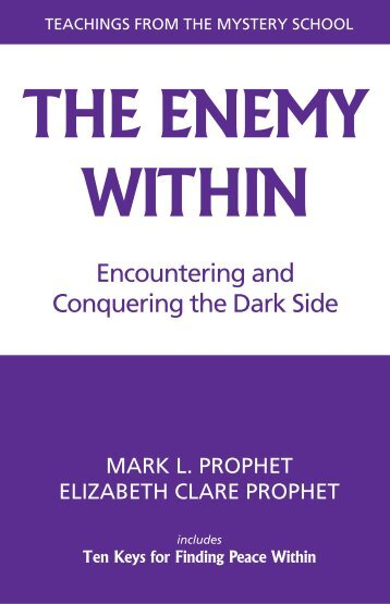 The Enemy Within - Summit University Press