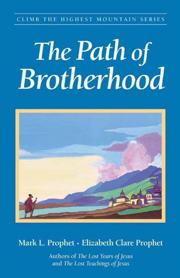 The Path of Brotherhood - Summit University Press