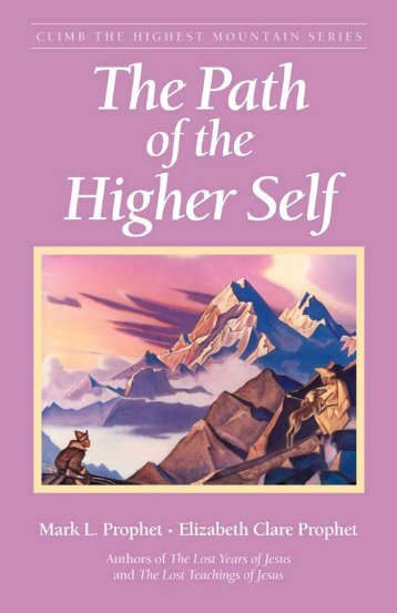 The Path of the Higher Self - Summit University Press