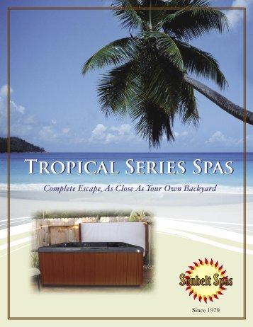 Tropical Brochureindd.indd - Sunbelt Spas