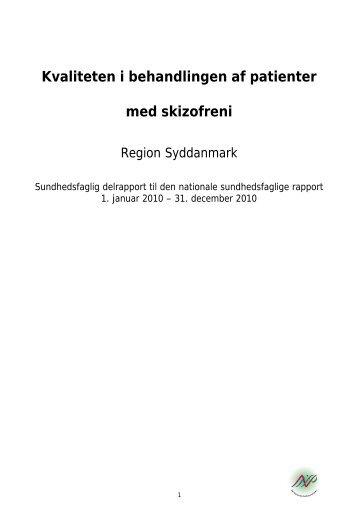 Kvaliteten i behandlingen af patienter med skizofreni - Sundhed.dk