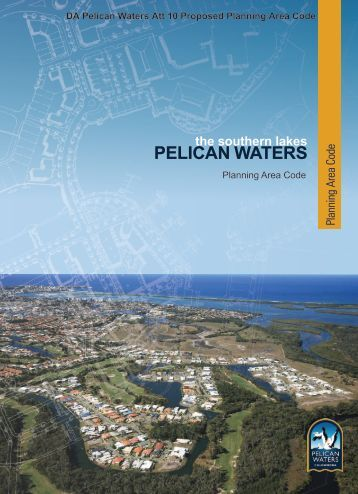 the southern lakes PELICAN WATERS - Sunshine Coast Council