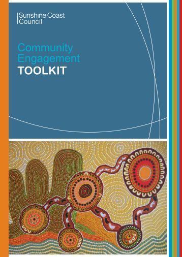 Community Engagement TOOLKIT - Sunshine Coast Council