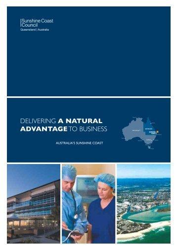 Delivering a Natural Advantage to Businesses - Sunshine Coast ...