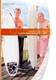 Sunshine Coast Council Positive Ageing Strategy 2011-2016