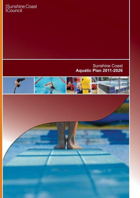 Sunshine Coast Aquatic Plan 2011-2026 - Sunshine Coast Council