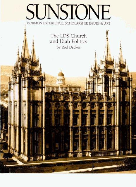 the lds church and utah politics sunstone magazine