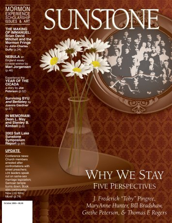WHY WE STAY - Sunstone Magazine