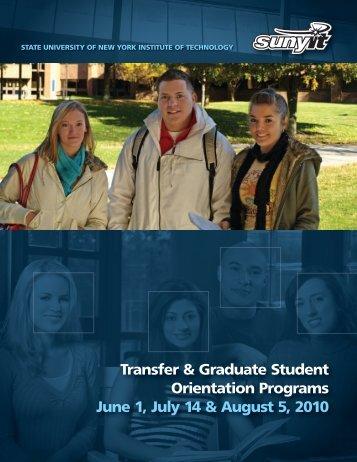 Transfer & Graduate Student Orientation Programs June 1, July 14 ...