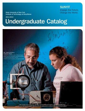 Undergraduate Catalog 2011-2013 - SUNY Institute of Technology