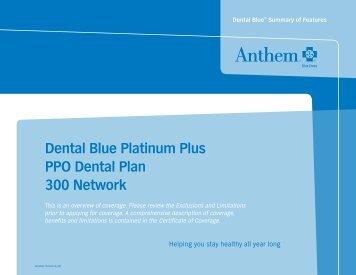 Dental Blue Platinum Plus PPO Dental Plan 300 Network - Anthem