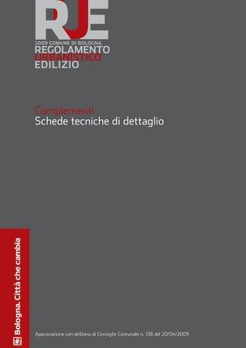Complementi Schede tecniche di dettaglio - Comune di Bologna